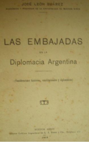 suarez, jose leon - las embajadas en la diplomacia argentina