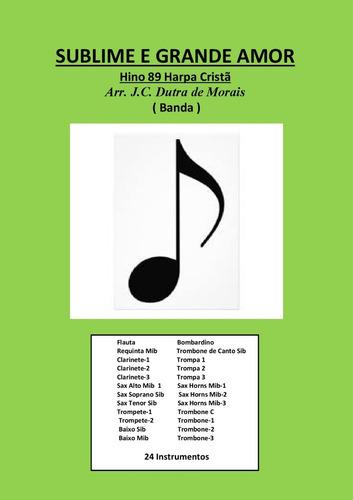 sublime e grande amor-89 harpa cristã -partituras para banda