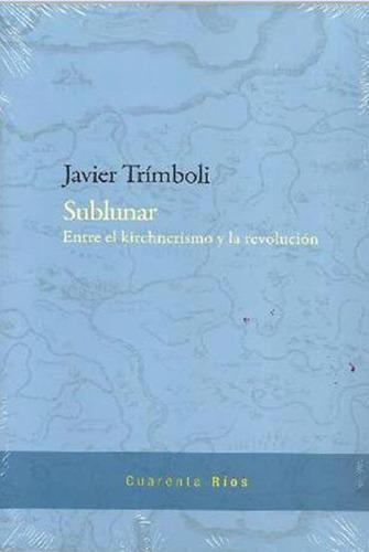 sublunar - javier trimboli