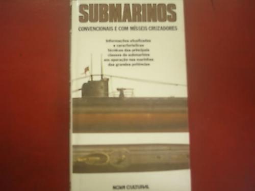 submarinos convencionais e com misseis cruzadores