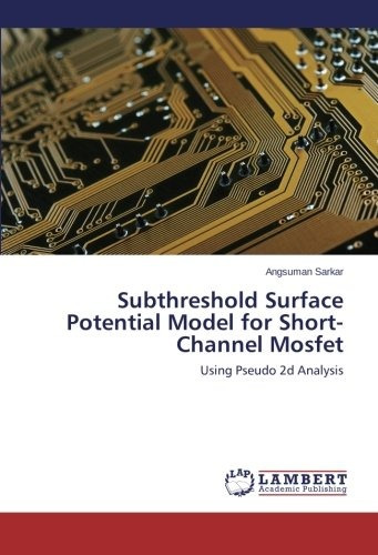 subthreshold surface potential model for short-channel mosf