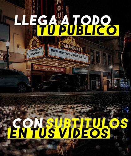 subtitulos para videos facebook, instagram, youtube etc.