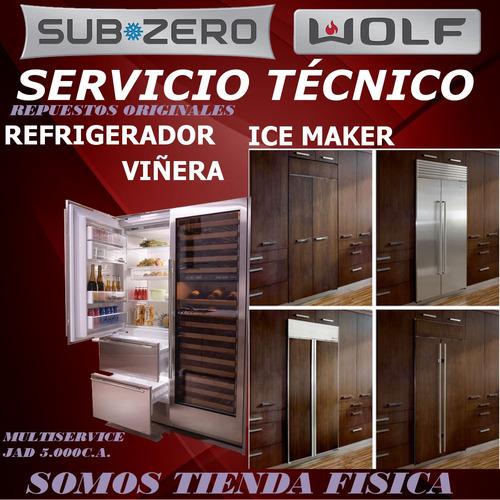 subzero wolf servicio técnico nevera viñera ice maker
