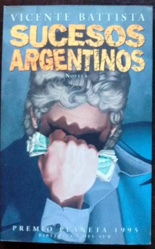 sucesos argentinos novela de vicente battista excelente