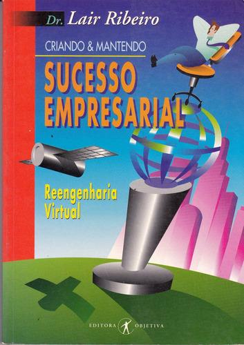 sucesso empresarial - dr. lair ribeiro