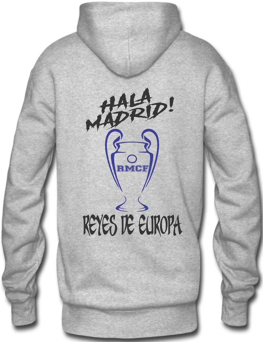 Sudadera Real Madrid Reyes De Europa Hoodie Capucha Canguera - $ 419.00 en Mercado Libre