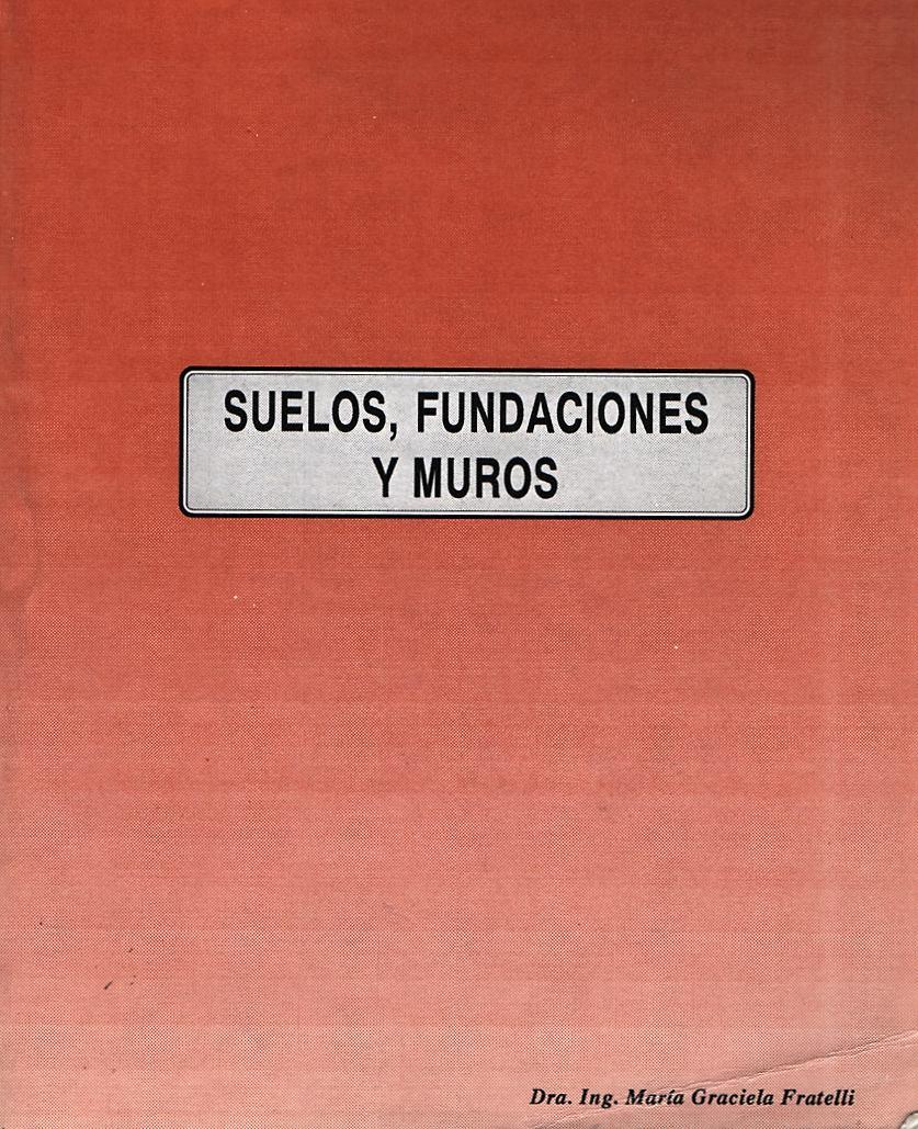 SUELOS FUNDACIONES Y MUROS EPUB DOWNLOAD