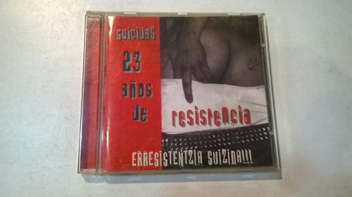 suicidas 23 años de resistencia,varios - cd 2003 made in cee