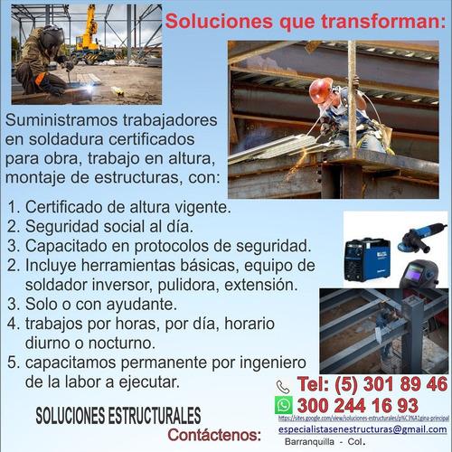 suministramos soldadores certificados estructuras altura