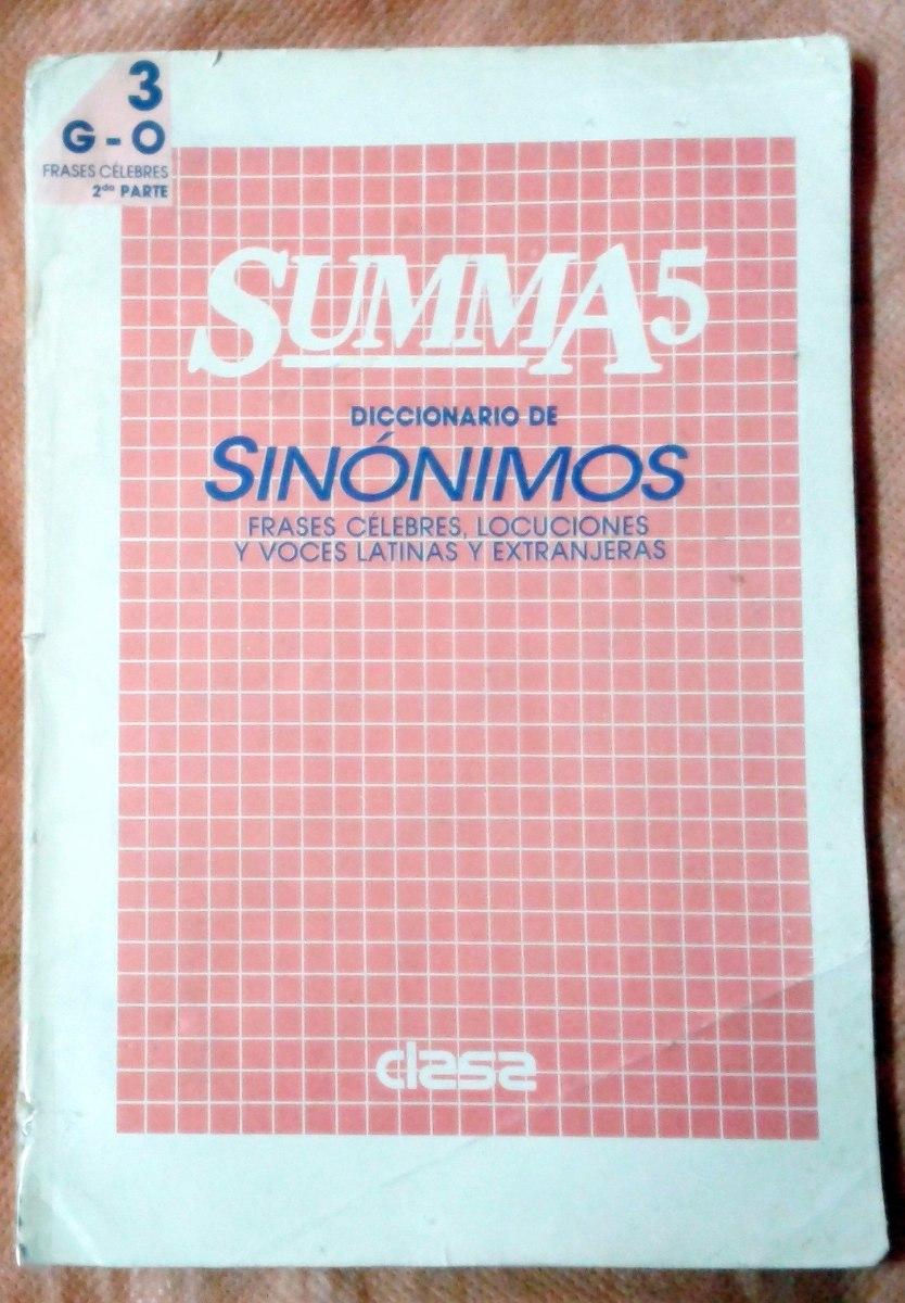 Summa 5 Diccionario De Sinónimos Y Frases Celebres