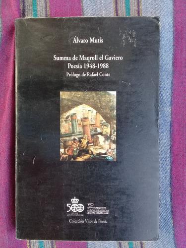 summa de maqroll el gaviero poesìa 1948-1988 alvaro mutis