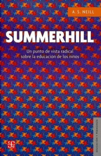 summerhill - un punto de vista radical, a.s. neill, fce