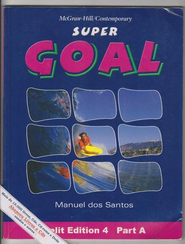 super goal split edition 4 - part a - manuel dos santos