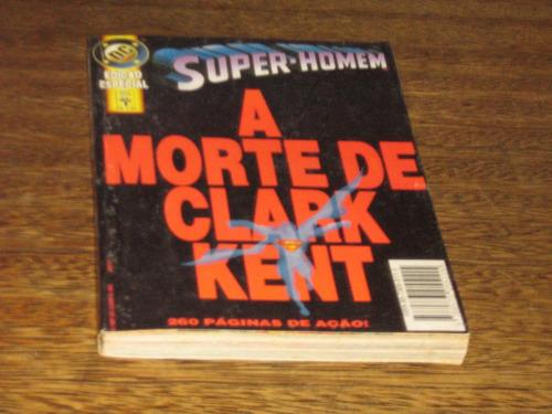 super homem a morte de clark kent an 1997 c 260 pgs ed abril