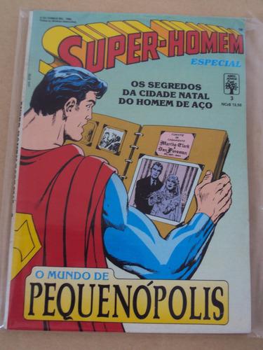 super-homem especial # 03 - pequenopolis - editora abril