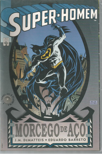 super-homem morcego de aco - abril - bonellihq cx441 h18