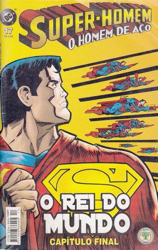 super-homem o homem de aço nº 17 - o rei do mundo - final
