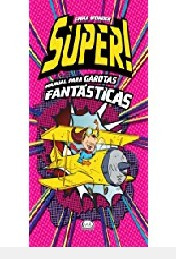 super manual para garotas fantasticas emma wonder