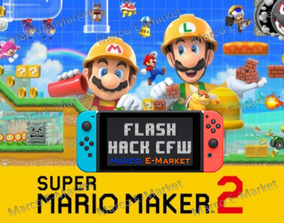 Super Mario Maker 2 Para Nintendo Switch + Flash Cfw