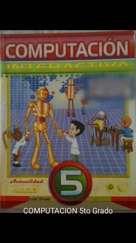 super remate, textos escolares primaria informatica ajedrez