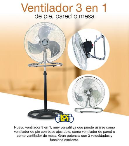 super ventilador 3 en 1 de pie, pared o mesa 50cm oferta loi
