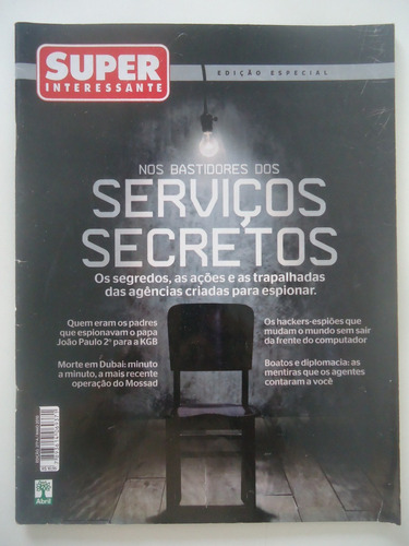 superinteressante #277a serviços secretos - edição especial