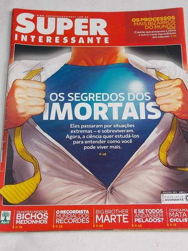 superinteressante nº 303 abril 2012 os segredos dos imortais