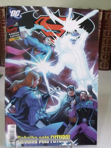 superman & batman nº9 - batalha pelo futuro