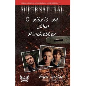 Supernatural - O Diario De Jhon Winchester