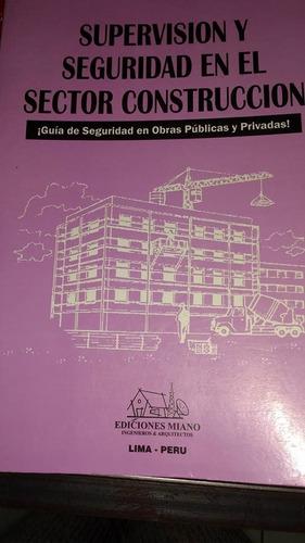 supervisión y seguridad en el sector construcción miano