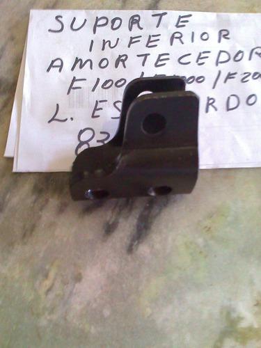 suporte amortecedor diant/f100/f1000/f2000 83/92 l/e inferi