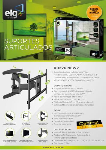 suporte articulado tv 32 a 75 polegadas - a02v6n new 2 elg