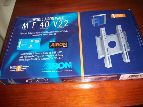 suporte tv airon 40 v22