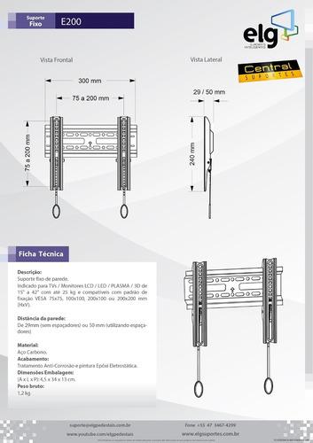 suporte tv led/3d/4k de 19 á 42 fixo elg e200 vesa 200x200mm