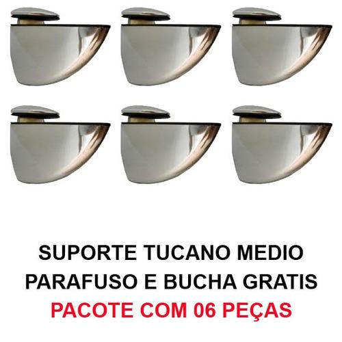 suportes tucano medio - 06 peças + parafusos e bucha grátis