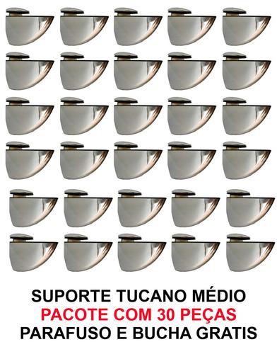 suportes tucano medio - 30 peças + parafusos e bucha grátis