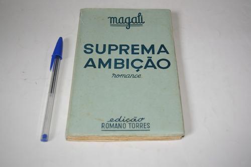 suprema ambição - magali - romance - 1946