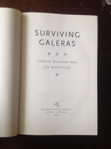surviving galeras - stanley williams/ fen montaigne