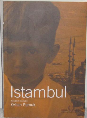 susaeta2010 orhan pamuk  istambul   memória e cidade