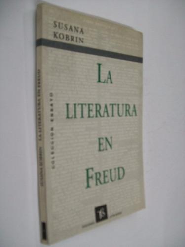 susana kobrin  la literatura en freud - psicologia