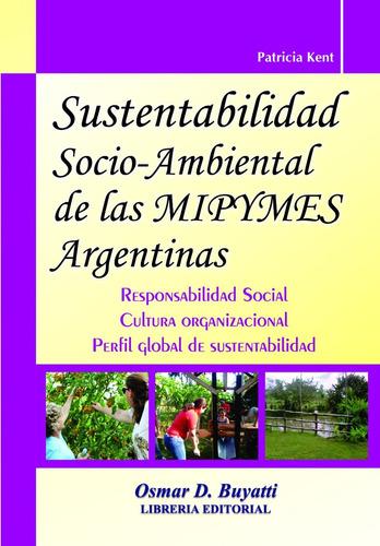 sustentabilidad socio - ambiental de las mipymes argentinas