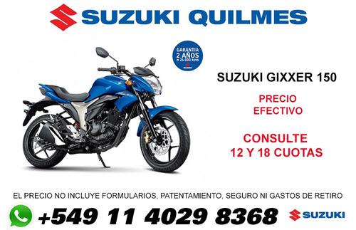 suzuki gixxer gsx 150 con tarjetas en  12  y 18 cuotas