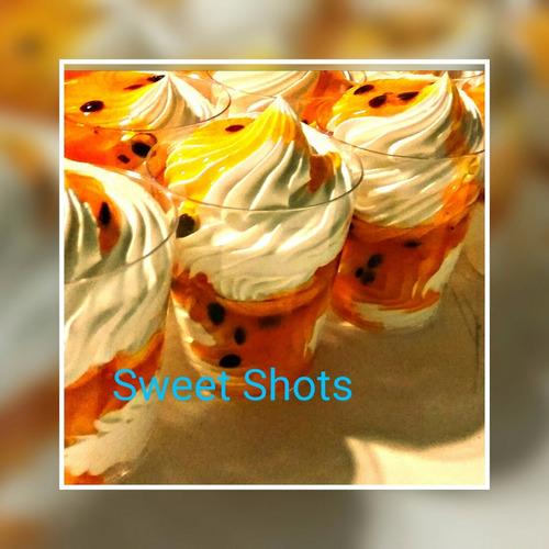 sweet shots .postres individuales para fiestas & eventos.