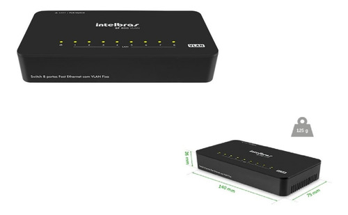 switch 8 portas fast ethernet com vlan fixa  intelbras