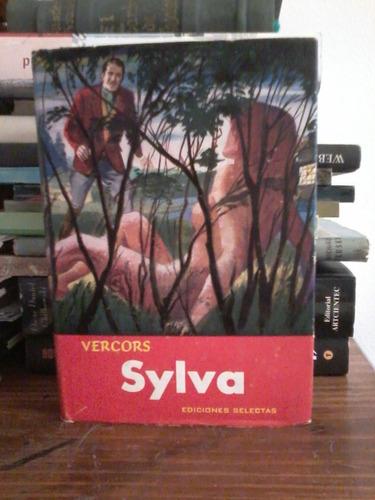 sylva   -   vercors  - ediciones selectas