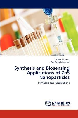 synthesis and biosensing applications of zns na envío gratis