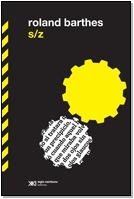 s/z, roland barthes, ed. siglo xxi