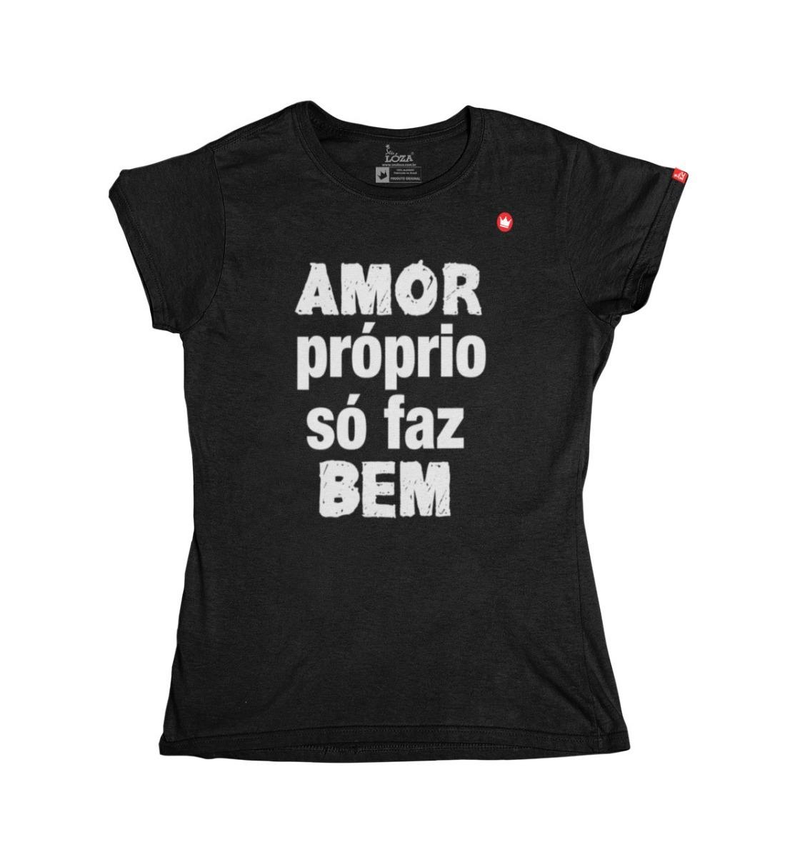 T Shirt Feminina Frases Amor Proprio So Faz Bem Auto Estima R 40