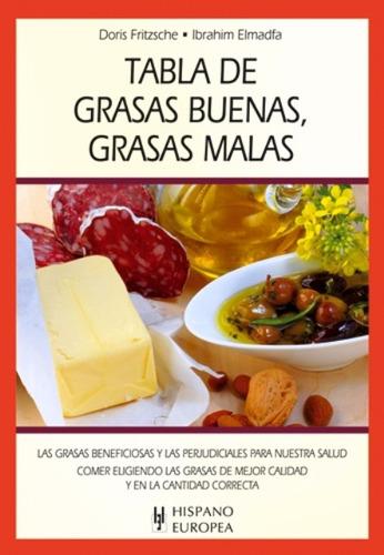 tabla de grasas buenas, doris fritzsche, hispano europea