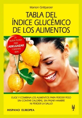 tabla de índice glucémico de alimentos, grillparzer, hispano